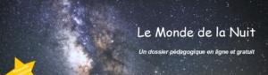 Le monde de la Nuit - Dossier pédagogique