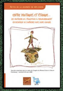 Entre pratiques et éthique... Des praticiens de l'éducation à l'environnement en recherche de cohérence avec leurs valeurs
