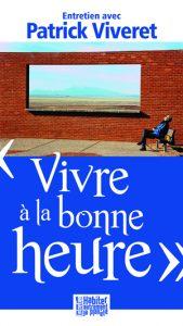 Entretien avec Patrick Viveret